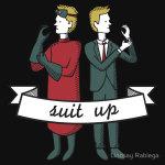 Suit up!