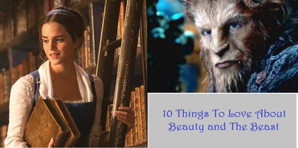 10 Things We Loved About the New Beauty & the Beast